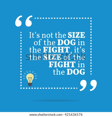 Inspirational Motivational Quote Not Size Dog Stock Vector Royalty
