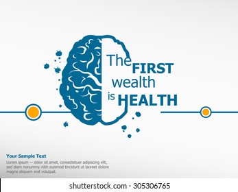 Inspirational motivational quote on brain background. The first wealth is health. Simple trendy design.