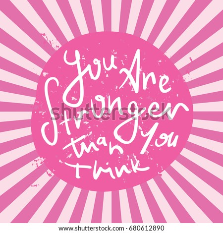 Inspirational Motivational Quote You Stronger Than Stock Vector