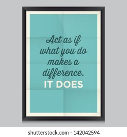 inspirational and motivational quotes poster by William James. Effects poster, frame, colors background and colors text are editable. Ideal for print poster, card, shirt, mug.