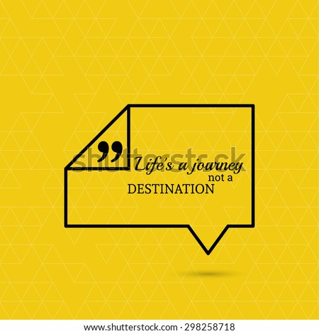 Inspirational Quote Life Journey Not Destination Stock Vector