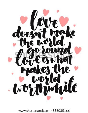 inspirational quote love doesnt make world のベクター画像素材