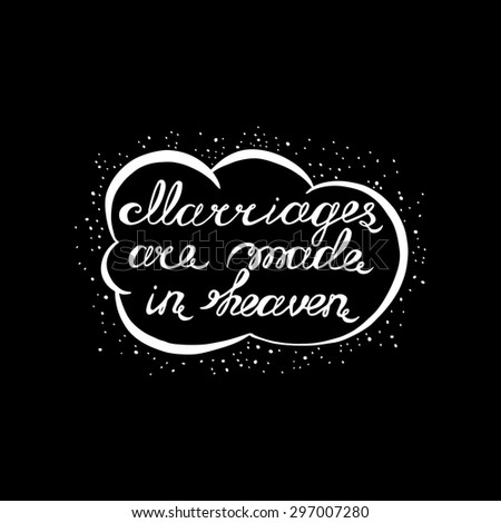 Inspirational Quote Marriages Made Heaven Ideal Stock Vector