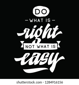 Royalty Free Do What Is Right Not What Is Easy Images Stock Photos