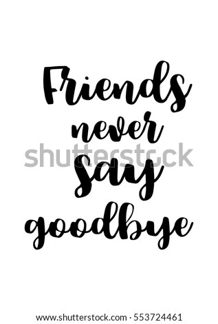 Quote About Friendship | Inspirational Quotes About Friendship Hand Lettering Stock