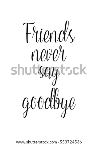 Inspirational Quotes About Friendship Hand Lettering Stock Vector Adorable Inspiring Quotes About Friendship