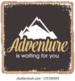 Inspirational quotes in retro style, adventure and excitement concept