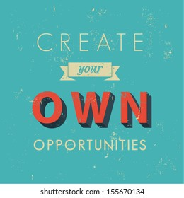 Inspirational quotes in retro style, opportunity concept, vector background illustration