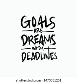 goals in writing are dreams with deadlines clip