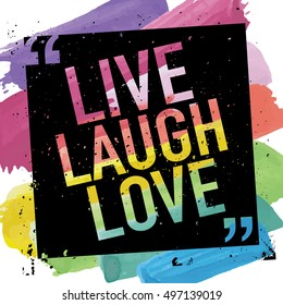 Inspirational slogan design / Live laugh love