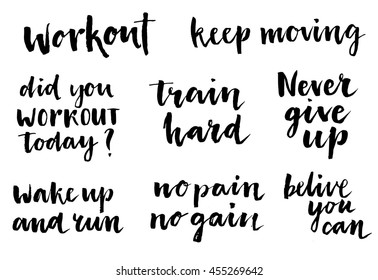 Inspirational workout lettering set. Workout. Keep moving. Did you workout today? Train hard. Never give up. Wake up and train. No pain no gain. Belive you can. Inspirational words, Motivate saying.