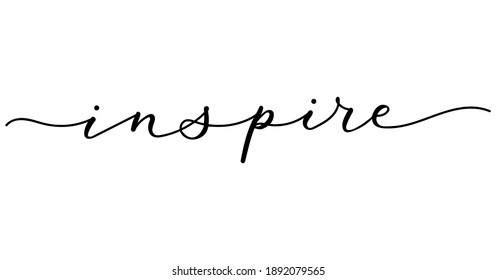 Inspire inspirational lettering banner with swashes. Monoline calligraphy Motivational design template.Hand Drawn brush design for invitations, prints, poster or greeting card. Vector illustration