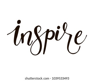 Inspire - unique hand drawn word for motivational posters, cards, t shirts, apparel design. Vector design.