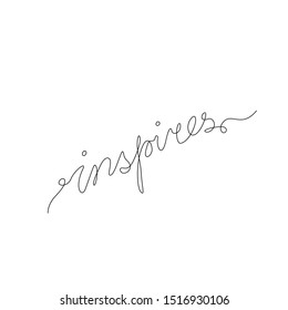 Inspires hand lettering continuous line drawing, emblem or logo design, inspires word inscription, small tattoo, T shirts, print for clothes, one single line on a white background, isolated vector.