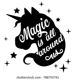 Inspiring black unicorn silhouette with positive phrase lettering magic and star on white background. Vector illustration.