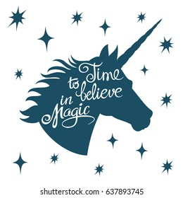 Inspiring unicorn silhouette with positive phrase lettering magic vector concept