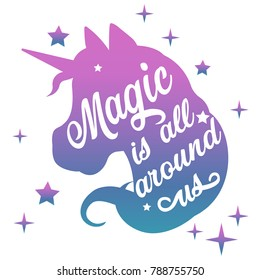 Inspiring watercolor unicorn head silhouette with positive phrase lettering magic and star on white background. Vector illustration.
