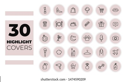 Instagram Highlights Stories Covers. Editable line icons. Make up, fashion, travel, pets, baby icons. Vector
