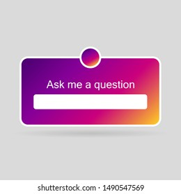 Instagram interface sticker, stories social media icon. Poll ask question instagram. Ask me question instagram social media sticker. Vector illustration