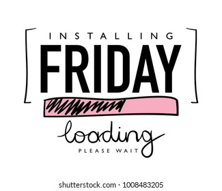 Installing friday text / Vector illustration design