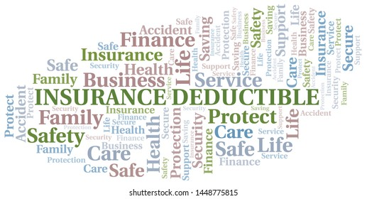 Insurance Deductible word cloud vector made with text only