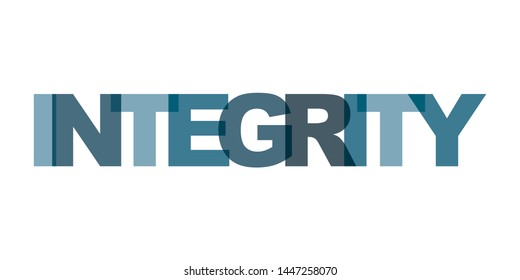 Integrity management business card text. Modern lettering poster. Color word art slogan icon. Phrases vector print design elements.