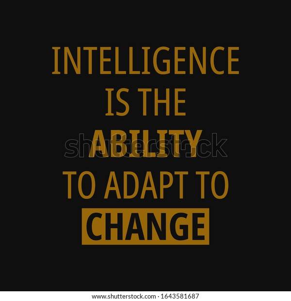 Intelligence Ability Adapt Change Quotes About Stock Vector Royalty Free 1643581687