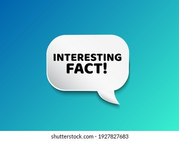 Interesting fact vector bubble speech