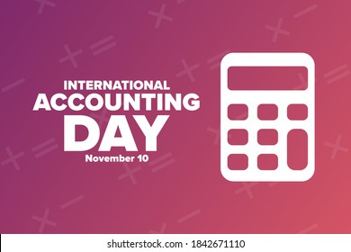 International Accounting Day. November 10. Holiday concept. Template for background, banner, card, poster with text inscription. Vector EPS10 illustration