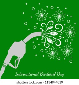 International Biodiesel Day. Concept of an ecological holiday. 10th of August. Refueling pistol, from which the leaves and flowers are flowing. Hand drawing. Green background