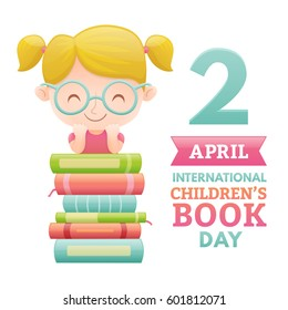 International Children's book day poster. Cute girl with a pile of books. Vector illustration.