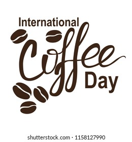 International Coffee Day lettering with coffee beans. Vector illustration