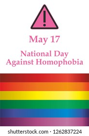International Day Against Homophobia, May 17. Rainbow flag, representing LGBT pride. (lesbian, gay, bisexual, and transgender). LGBT movement. Template for design. Bright, colorful vector illustration
