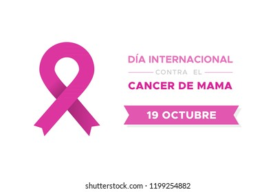 International Day of Breast Cancer in Spanish. Dia internacional contra el cancer de mama. Vector illustration, flat design