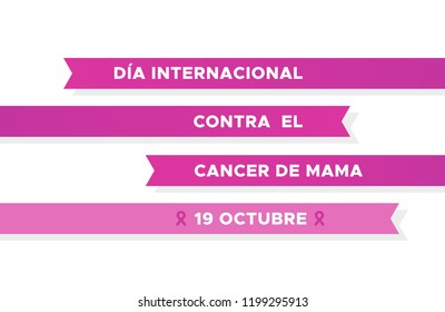 International Day of Breast Cancer in Spanish. Dia internacional contra el cancer de mama. Pink ribbons. Vector illustration, flat design