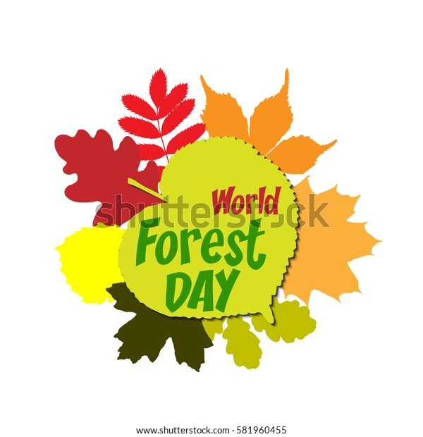 International day of forest Lettering Typography with different oak, marple, rowan tree leaves isolated on a white background. Vector illustration for cards, banners, print