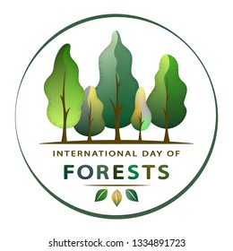 International Day of Forests - creative concept with forest in circle. Semi flat design. For greeting card, poster and celebration banner, icon, logo, print, cards, and labels. Vector illustration