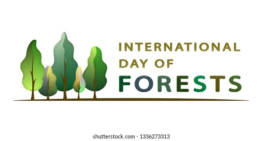International Day of Forests - creative concept with forest. Semi flat design. For poster, banner, icon, logo, print, cards, labels, social media, web pages. Isolated vector illustration