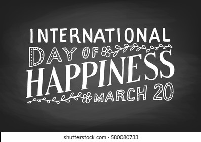 International Day of Happiness, chalk board lettering