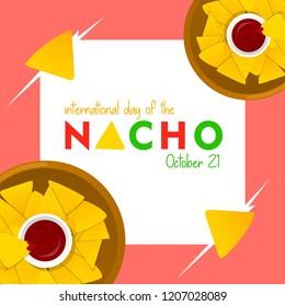 International day of the nacho vector design. Happy nacho day. October 21 international holiday