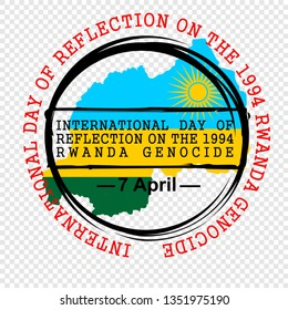 international day of reflection on the 1994 rwanda genocide