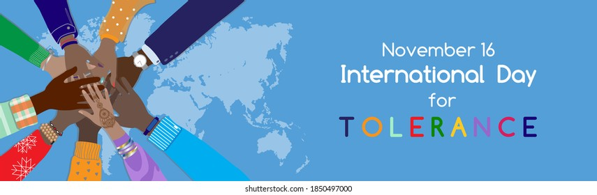 International day for Tolerance 16 November awareness vector banner, poster. Diverse hands male, female holding hands together in circle. Top view at world map, multicultural  multiracial people group