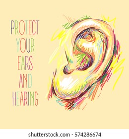 International Ear Care Day. Ear sketch. Health care vector illustration. Medical poster design. Hearing loss. Protect your ears and hearing. Take care of your hearing
