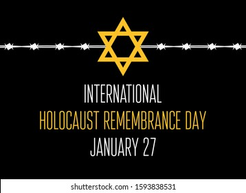 International Holocaust Remembrance Day vector. Jewish star with barbed wire on a black background. Holocaust Remembrance Day Poster, January 27. Important day