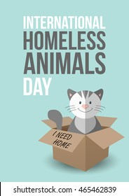 International homeless animals day. Cute cat in a box with I Need Home text. Pets adoption concept. Flyer, poster template. Vector illustration