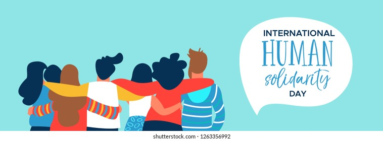 International Human Solidarity Day web banner of diverse friend group from different cultures hugging together for social help, global equality concept.