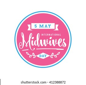 International Midwives day. 5 may. Vector typography for greeting cards, banners or print. Text design
