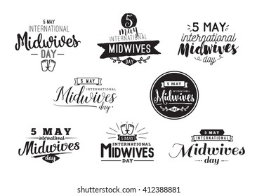 International Midwives day. Midwives day 5 may. Vector typography set for Midwives day greeting cards, Midwives day banners or print. Midwives day typographic text design.