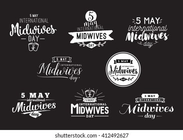 International Midwives day. Midwives day 5 may. Vector typography set for Midwives day greeting cards, Midwives day banners or print. Midwives day text design