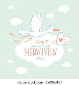 International Midwives day. May 5. Stork and baby. Greeting card. Poster. Banner. Vector illustration.